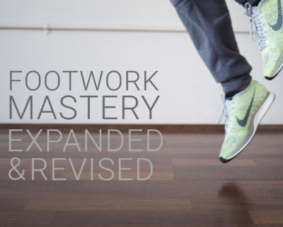 Footwork Mastery (Enrollment Closed)