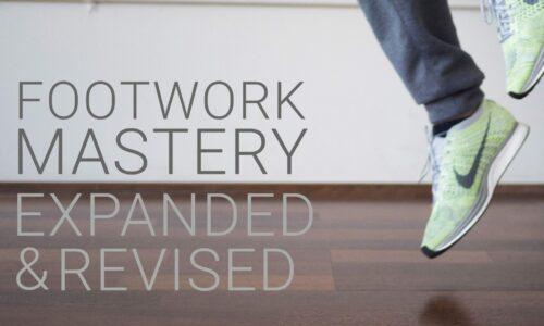 Footwork Mastery Complete (15 Weeks)
