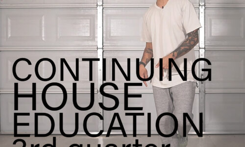 Continuing House Education 3rd Quarter (Summer 2020)